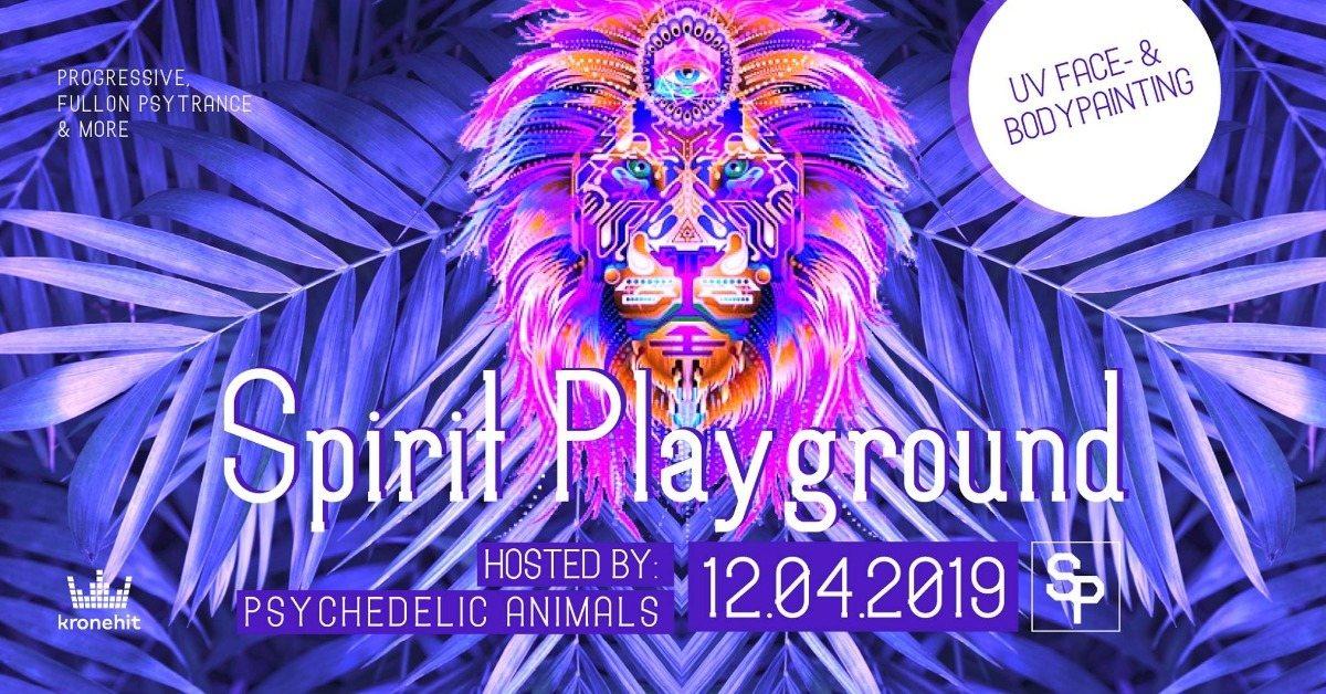 Party Flyer Psychedelic Animals present ✷ SPIRIT PLAYGROUND @ Club Spielplatz Linz 12 Apr '19, 22:00