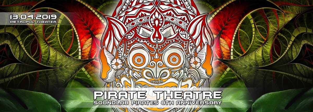 Party Flyer PIRATE THEATRE - 8th Anniversary of Soundlab Pirates 13 Apr '19, 22:00