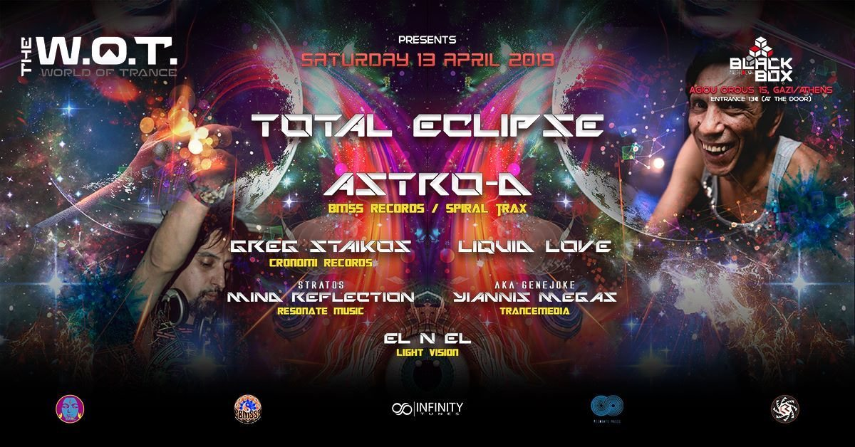 Party Flyer The World of Trance Greece presents: Total Eclipse | Astro-D @Black Box Methodia 13 Apr '19, 23:00
