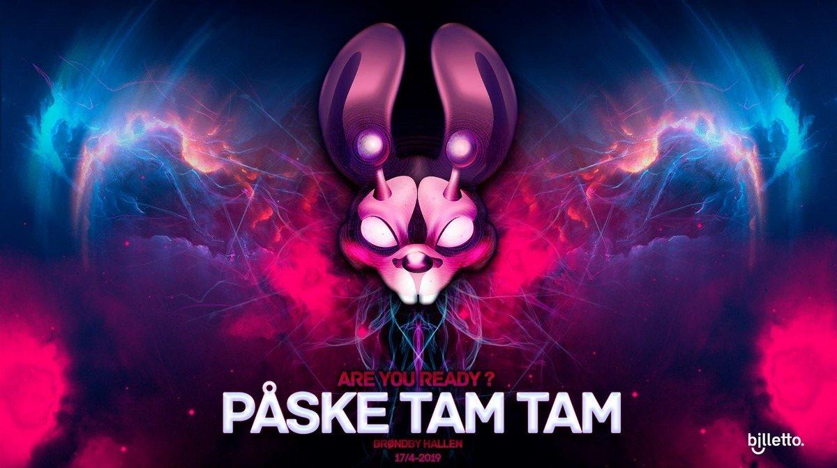 Party Flyer Påske Tam Tam 2019 17 Apr '19, 20:00