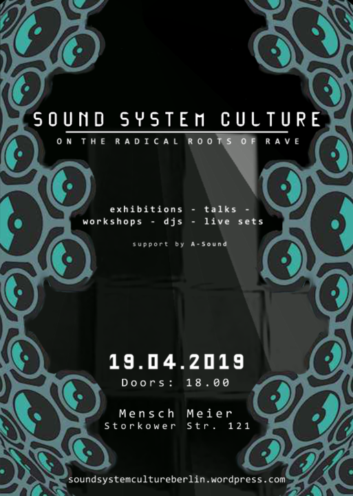 Party Flyer Sound System Culture - On the Radical Roots of Rave 19 Apr '19, 18:00