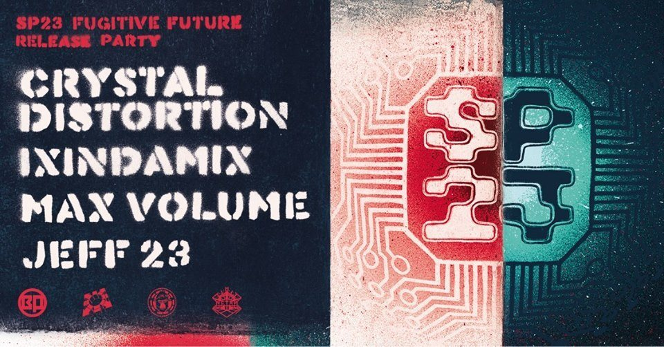 Party Flyer Sp23 Fugitive future release Party Torino 24 Apr '19, 22:00
