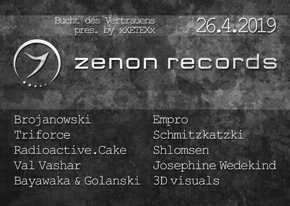 Party Flyer Zenon Records pres. by xXETEXx at Bucht Berlin 26 Apr '19, 23:00