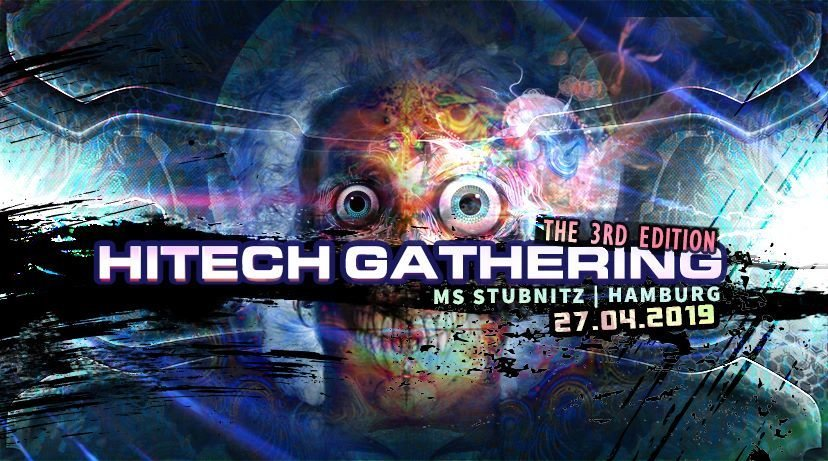 Party Flyer Hi-Tech Gathering 2019 • Virtuanoise • Selective Mood • SupaDupa • MetaHuman 27 Apr '19, 23:00