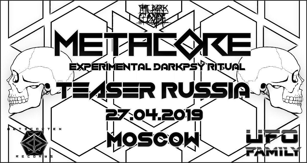 Party Flyer METACORE Festival Teaser RUSSIA 27 Apr '19, 23:30