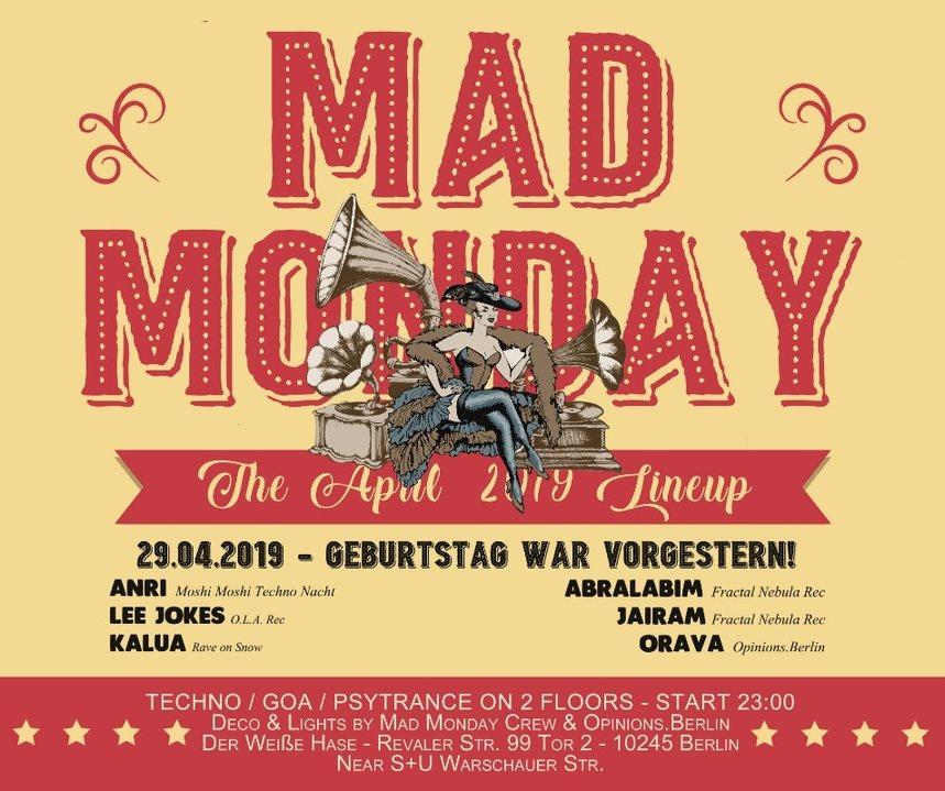 Mad Monday • Geburtstag war Vorgestern! 29 Apr '19, 23:00