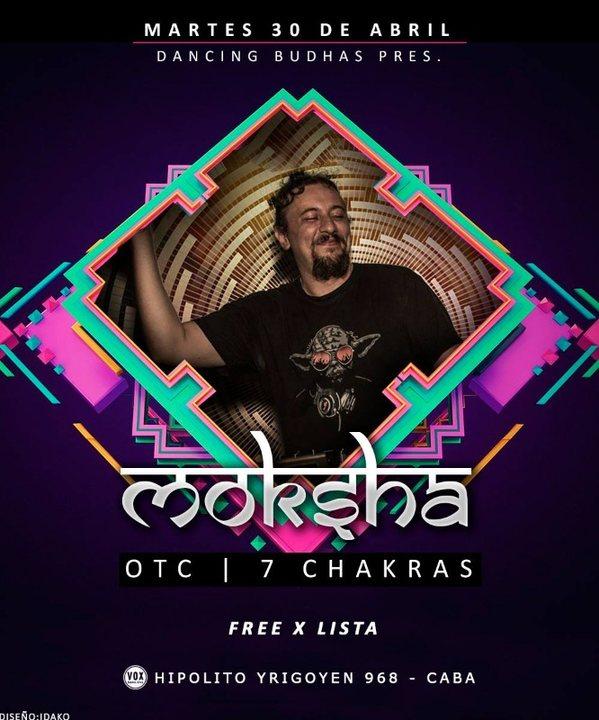 Party Flyer Dancing Budhas features Dj Moksha 7 Chakras OTC 30 Apr '19, 23:30