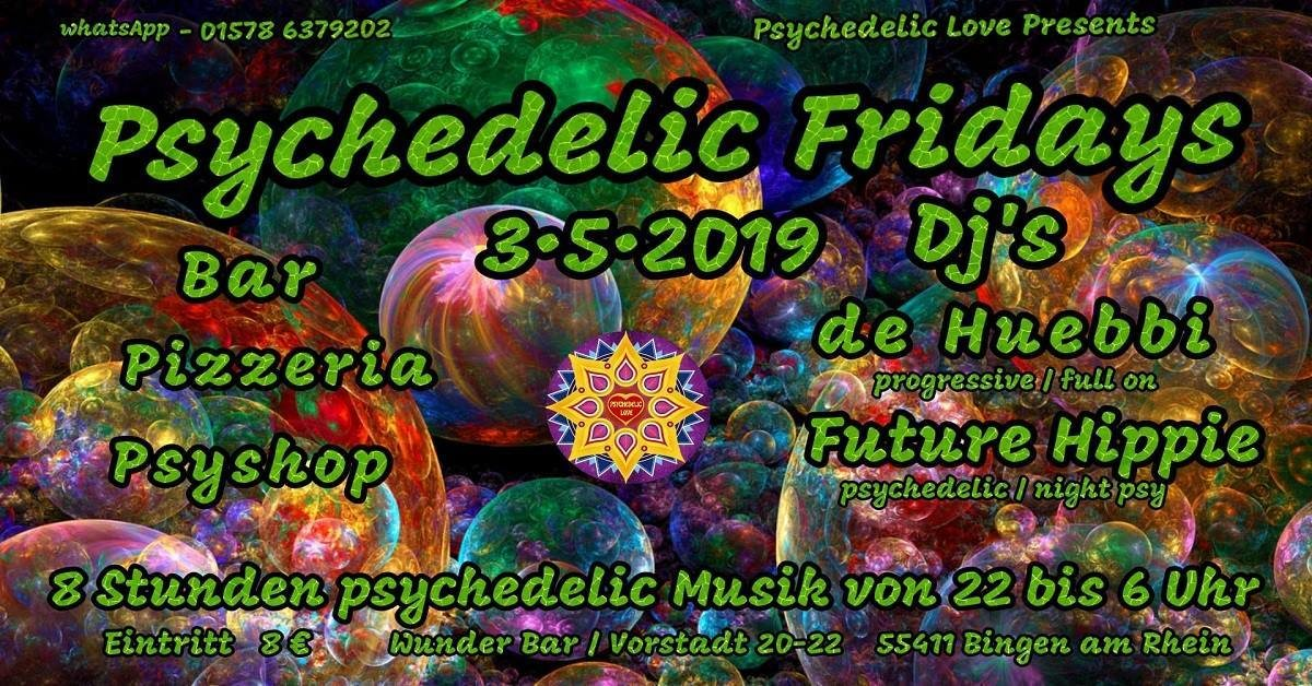 Party Flyer Psychedelic fridays #1 3 May '19, 22:00