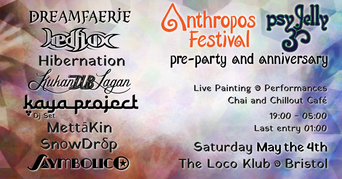 Party Flyer Anthropos Festival pre-party and Psy Jelly anniversary 4 May '19, 19:00