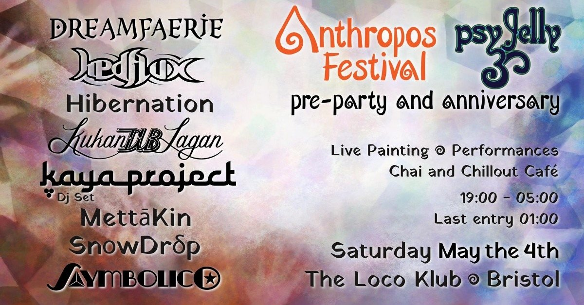 Party Flyer Anthropos Pre-Party hosted by Psychedelic Jelly 4 May '19, 19:00