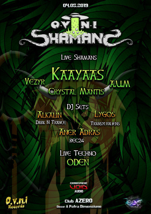OVNI Shamans ☼ Bucharest ☼ Kaayaas [Live] 4 May '19, 22:00