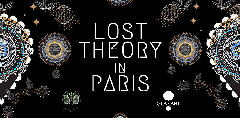 Party Flyer Lost Theory in Paris 11 May '19, 23:30