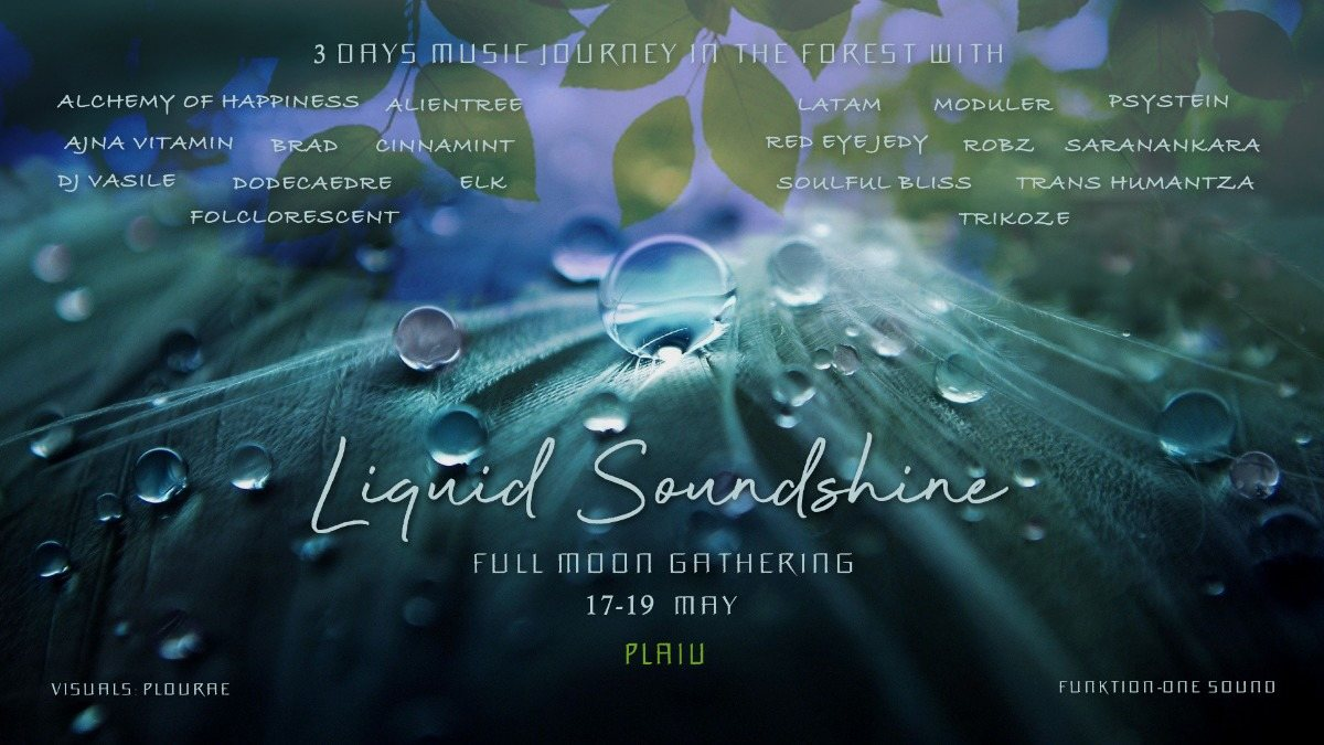 Party Flyer ✺Liquid Soundshine - Full Moon Gathering✺ 17 May '19, 22:00