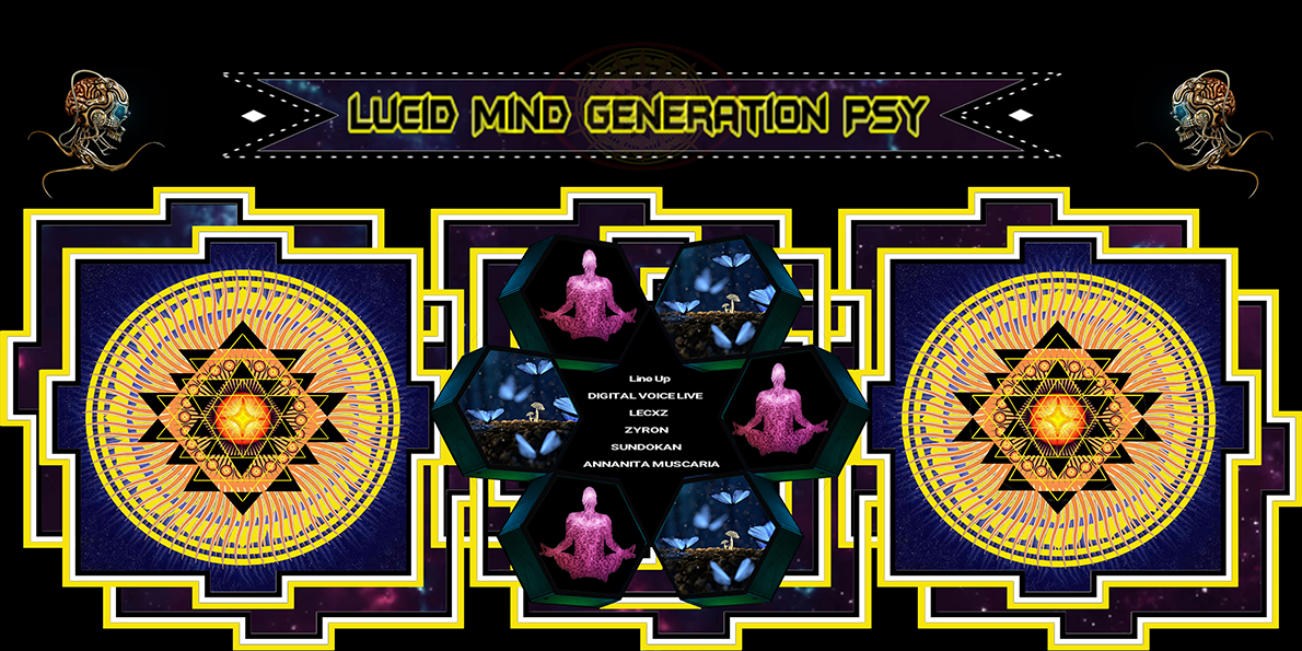 Party Flyer Lucid Mind Generation Psy 17 May '19, 23:00