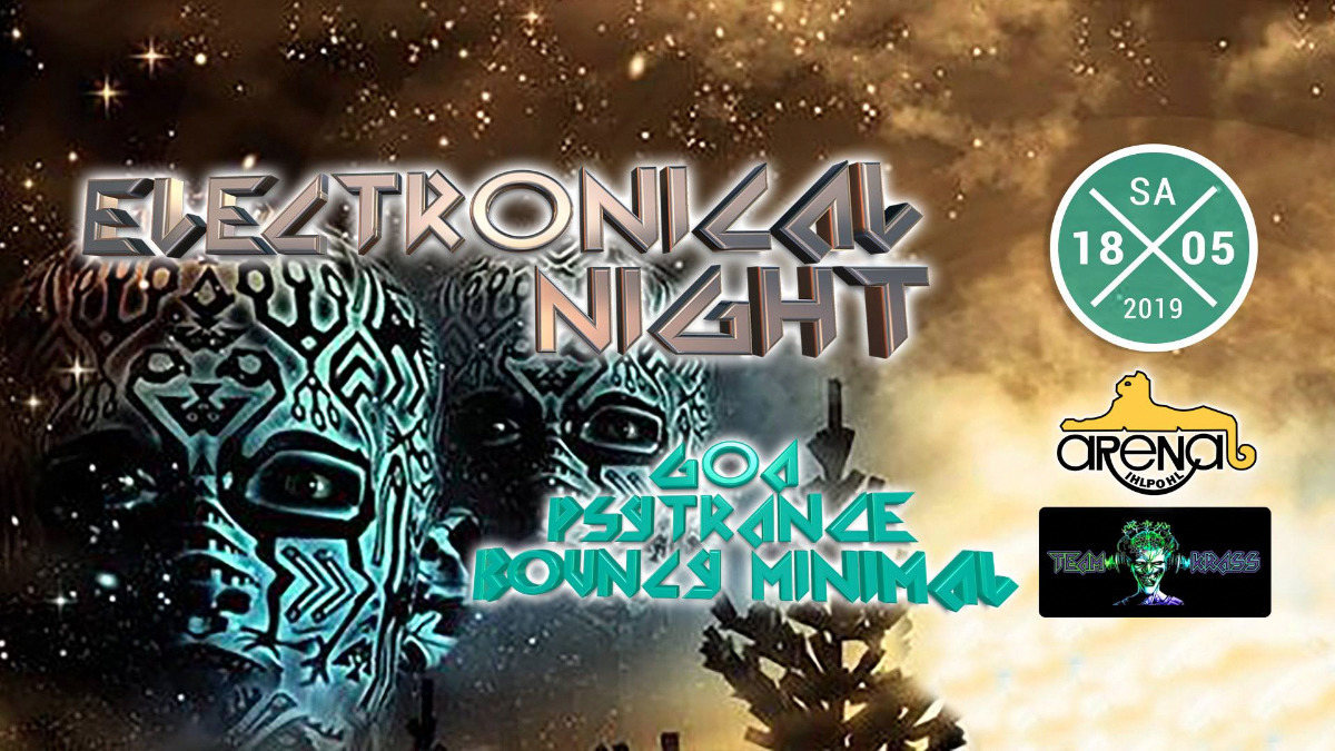 Party Flyer Electronical Night 18 May '19, 22:00