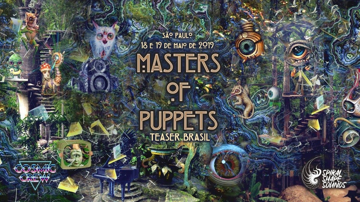 Party Flyer Masters of Puppets teaser Brasil by Cosmic Crew & SSS 18 May '19, 01:00