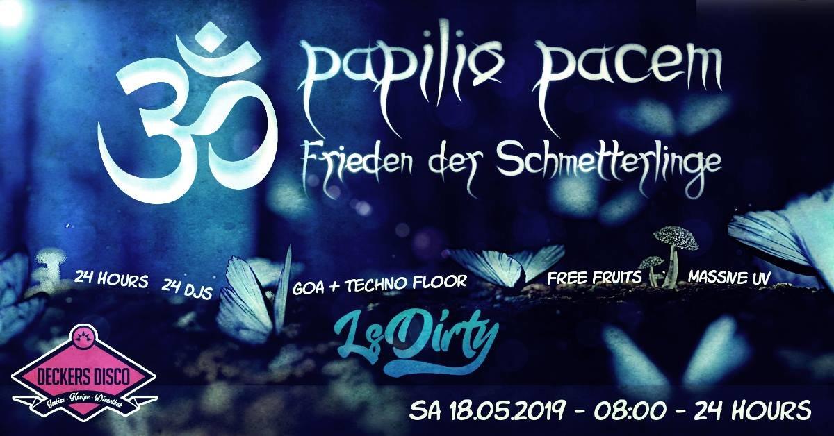 Party Flyer Papilio Pacem - Frieden der Schmetterlinge 18 May '19, 08:00
