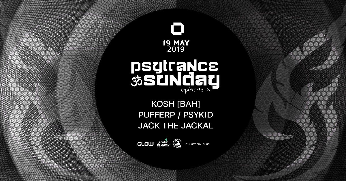 Party Flyer PsyTrance ॐ Sunday at GLOW I episode 2 19 May '19, 21:30
