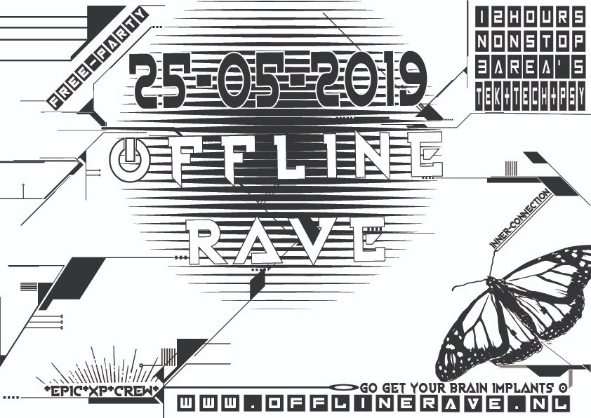 Party Flyer Offline RAVE 25 May '19, 23:00