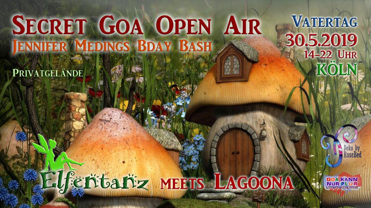Party Flyer Elfentanz meets Lagoona Secret Goa Open Air / Jennys Bday Bash 30 May '19, 14:00