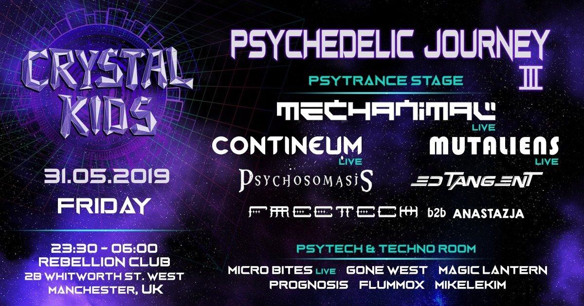 Psychedelic Journey III 31 May '19, 23:30