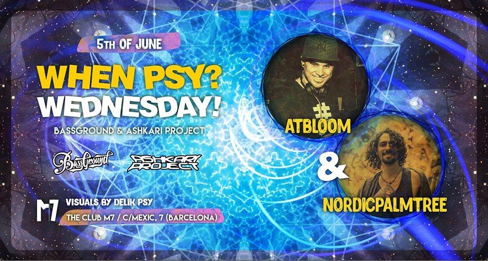 Party Flyer When Psy? W! - Atbloom & NordicPalmTree 5 Jun '19, 23:30
