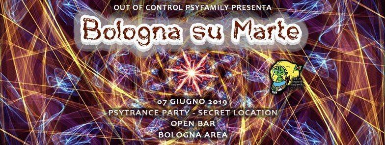 Party Flyer ॐ Bologna Su Marte ॐ Psytrance Secret Party - Open Bar 7 Jun '19, 22:00