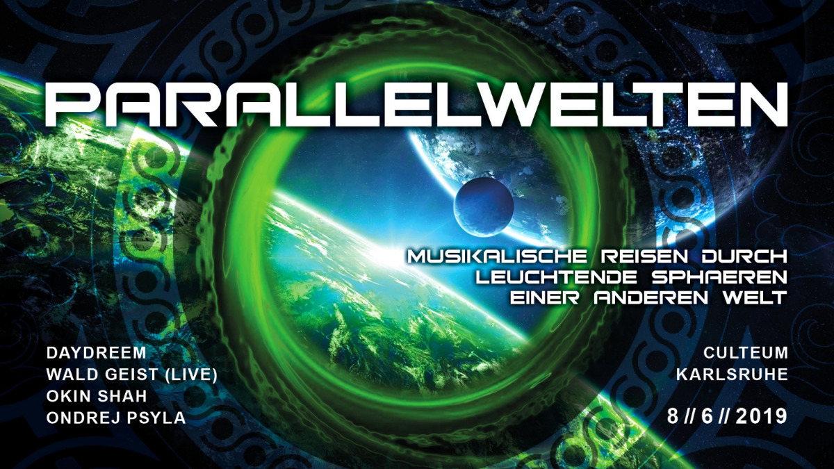Party Flyer Parallelwelten ॐ w/ Wald Geist 8 Jun '19, 23:00