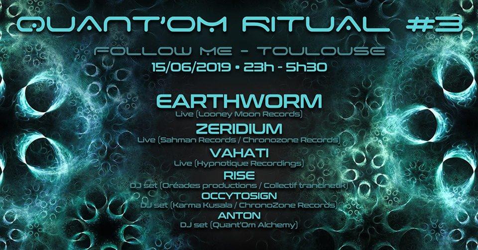 Party Flyer Quant'Om Ritual #3 w/ Earthworm Zeridium Rise Occytosign Anton 15 Jun '19, 22:00