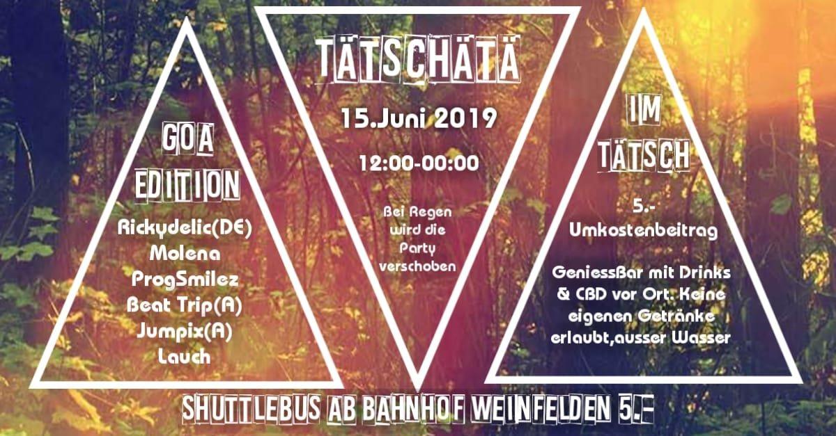 Party Flyer Tätschätä Goa Edition 15 Jun '19, 12:00