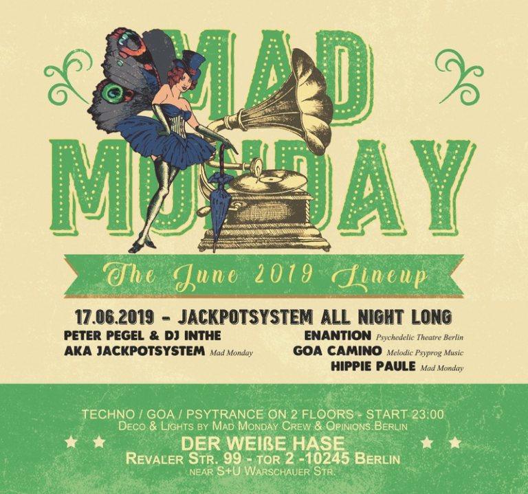 Mad Monday • presents Jackpotsystem 17 Jun '19, 23:00