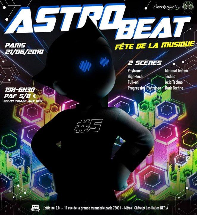 Astro Beat #5 | Fête de la Musique - Psytrance & Techno 21 Jun '19, 18:30