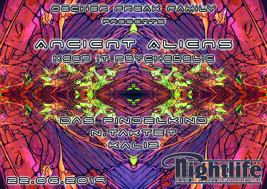 Party Flyer Ancient Aliens - КΞΞP łТ PSЏϾHΞÐΞŁłϾ 22 Jun '19, 23:00