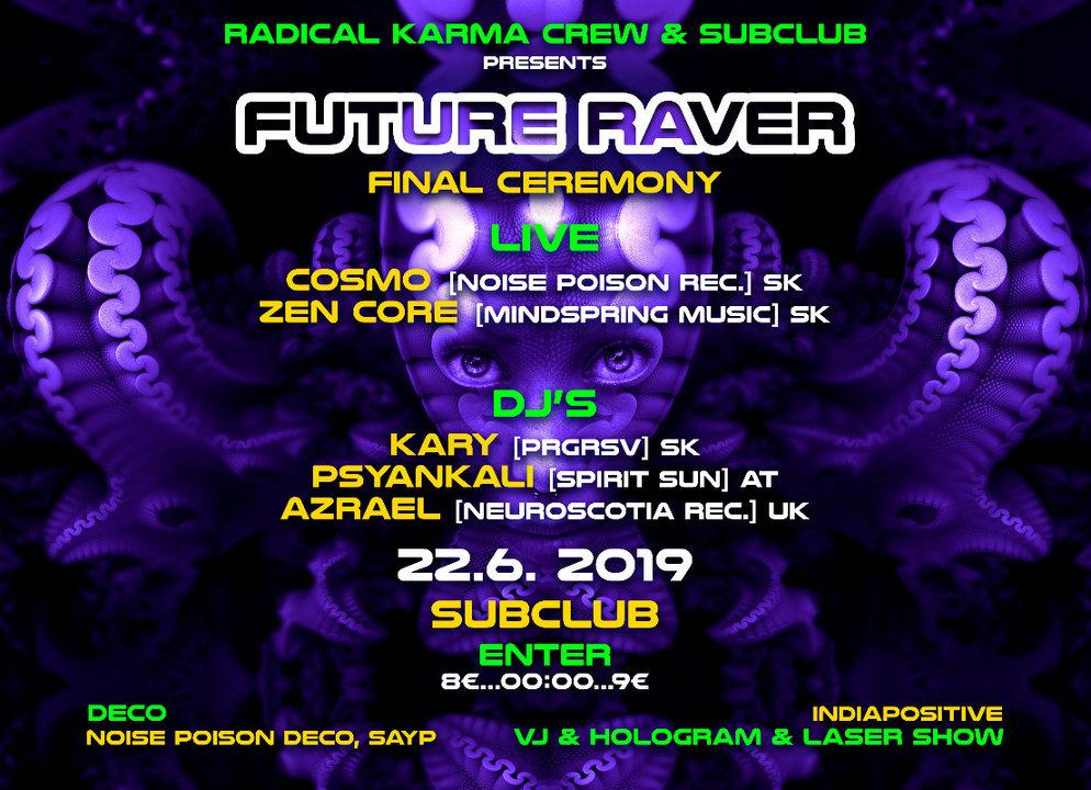 Party Flyer Future RAVER(final ceremony) 22 Jun '19, 22:00