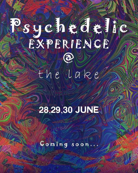 Psychedelic Experience @TheLake Open Air Festival (Seccond Edition) 28 Jun '19, 20:00