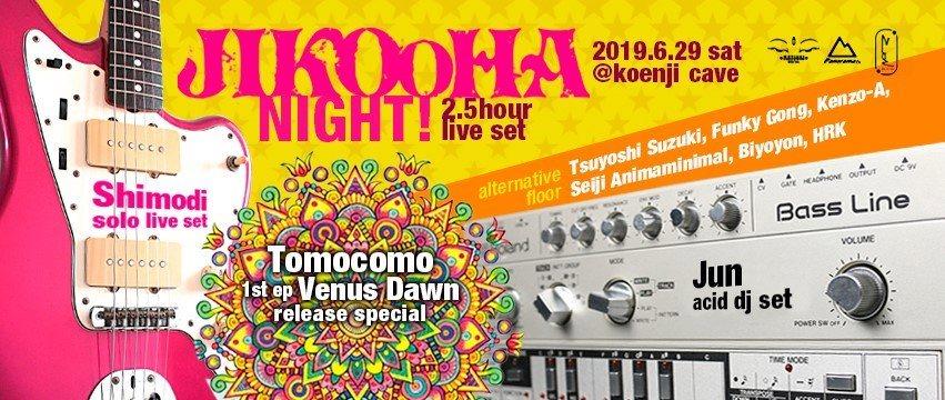 Party Flyer Jikooha Night! 29 Jun '19, 23:00