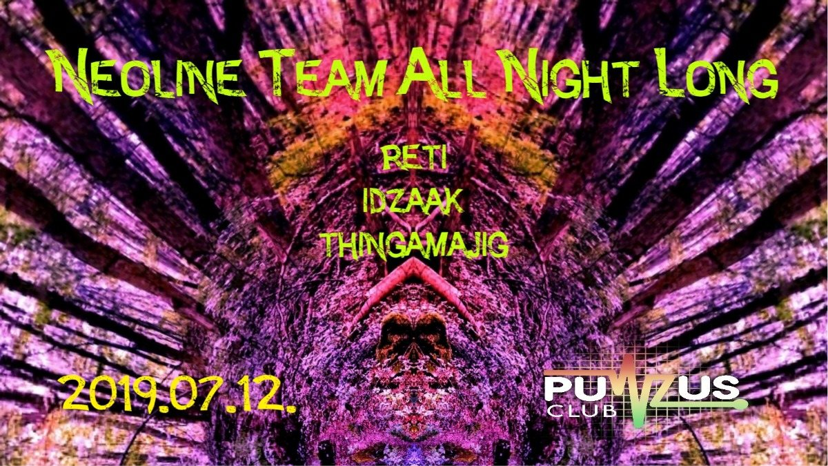 Party Flyer NEOliNe Team All Night Long at Pulzus Club 12 Jul '19, 22:00