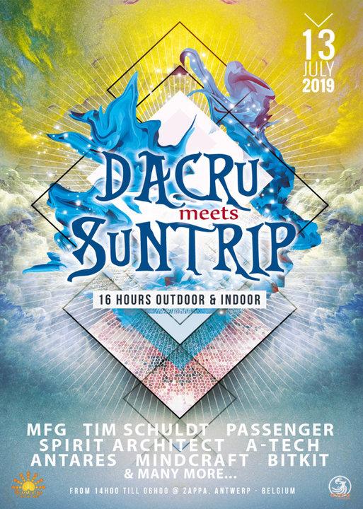 Dacru meets Suntrip ~ 16 hours outdoor & indoor 13 Jul '19, 14:00