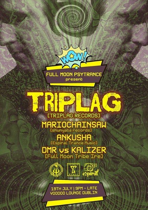 Party Flyer Full Moon Psytrance Ireland - TRIPLAG - DARKPSY 19 Jul '19, 21:00