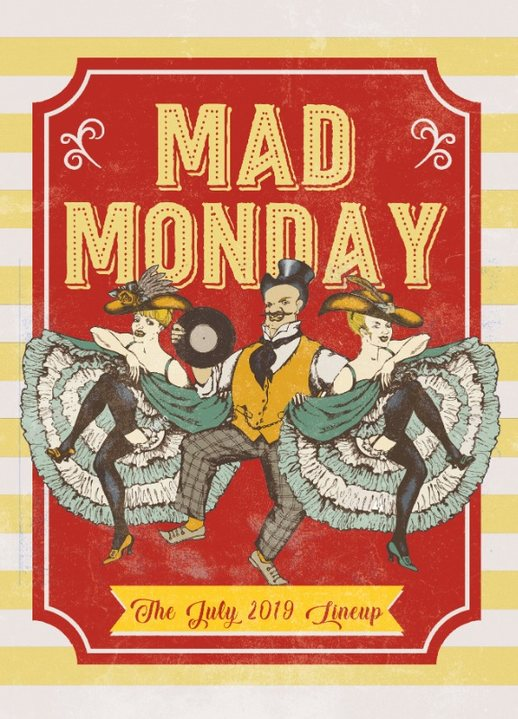 Party Flyer Mad Monday • presents OLA Records 29 Jul '19, 23:00
