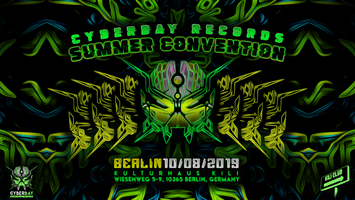 CyberBay - Summer Convention (After Hanfparade & Jill's B-day) 10 Aug '19, 23:00