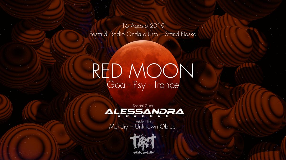 Party Flyer Alessandra Roncone x Red Moon | Festa di Radio Onda d'Urto - Stand Fiaska 16 Aug '19, 23:30