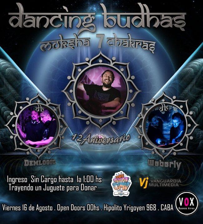Party Flyer Dancing Budhas features Dj Moksha 7 Chakras 12th Aniversary 16 Aug '19, 23:30