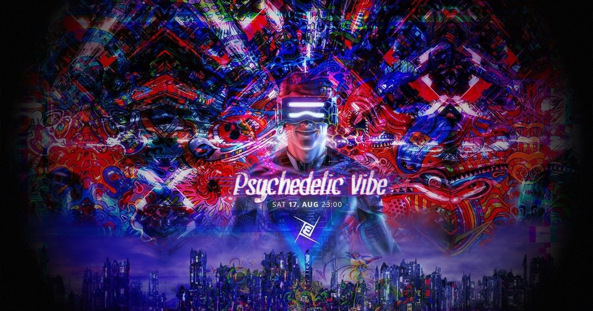 Party Flyer Psychedelic VIBE´s 5€ Special - Prog, Psy & Techno 17 Aug '19, 23:00