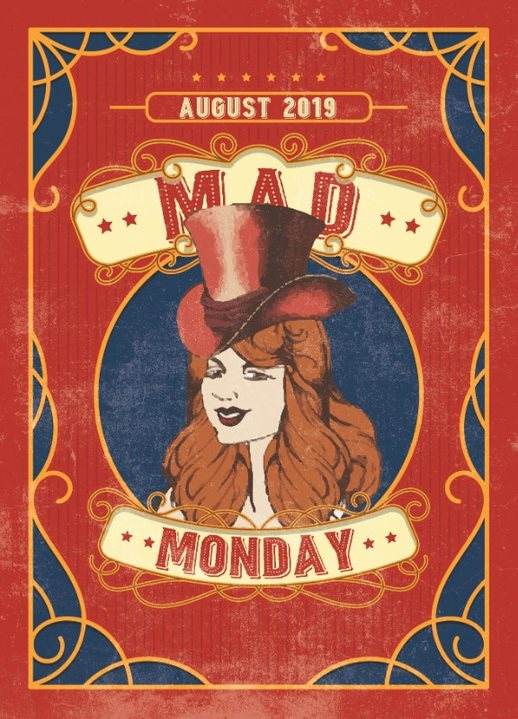 Party Flyer Mad Monday • presents Magnetic Field Showcase 19 Aug '19, 23:00