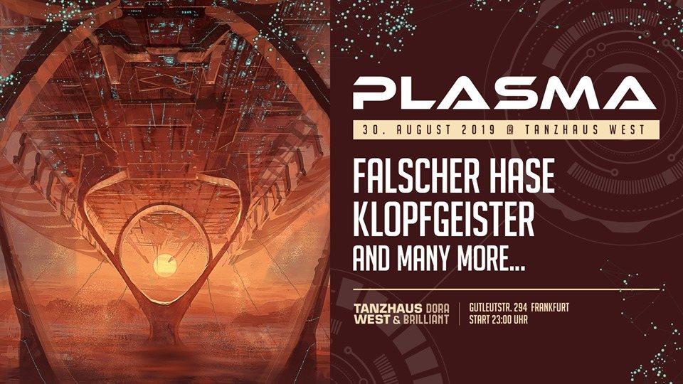 Party Flyer Plasma w/ Falscher Hase, Klopfgeister 30 Aug '19, 23:00