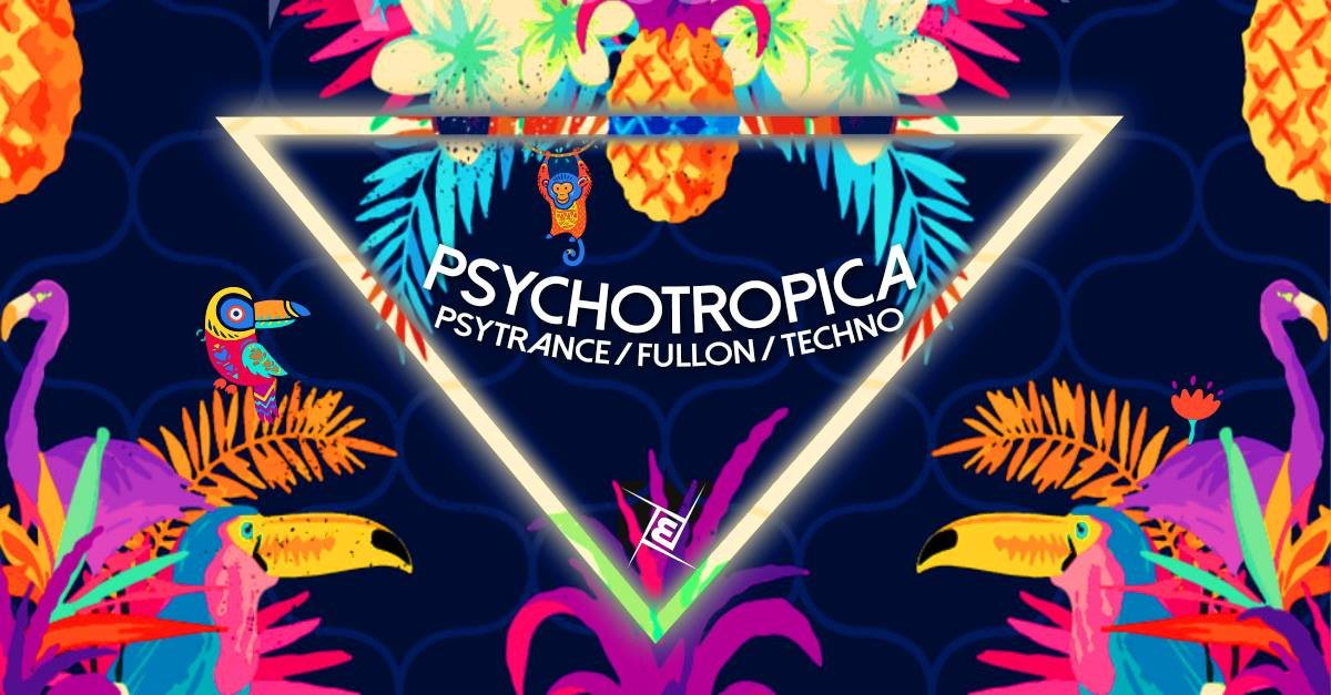 Party Flyer Psychotropica w/ Azax, Ismir - Prog/Psy & Techno 31 Aug '19, 23:00