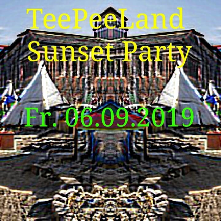 Party Flyer TeePeeLand Sunset Party 6 Sep '19, 18:00