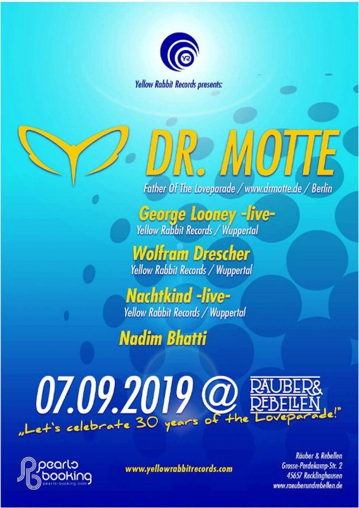 We celebrate 30 Years of the Loveparade with DR. Motte 7 Sep '19, 23:00
