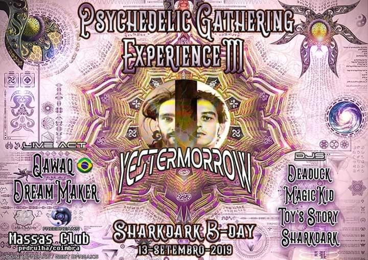 Psychedelic Gathering Experience#3 - Sharkdark B-DAY PARTY 13 Sep '19, 23:00